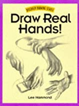 Free Draw Real Hands! (Discover Drawing Series) Ebook & PDF Download