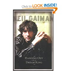 Hanging Out With the Dream King: Interviews with Neil Gaiman and His Collaborators by Joe McCabe,&#32;Sophia Quach and Neil Gaiman