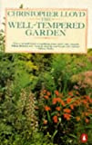 The Well-tempered Garden: New and Revised Edition (Penguin gardening) (0140465626) by Lloyd, Christopher