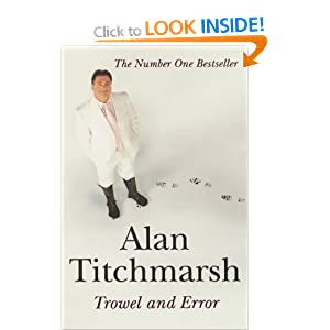 Trowel and Error - Alan Titchmarsh