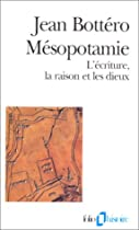Mésopotamie : L'écriture, la raison et les dieux | Site d'Histoire | Historyweb histoire de la mésopotamie Histoire de la Mésopotamie 41KSH57A2ZL