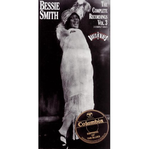 Bessie Smith - The Complete Recordings Vol.3 - Zortam Music