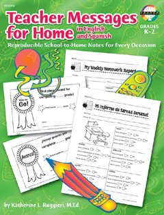 FRANK SCHAFFER PUBLICATIONS TEACHER MESSAGES FOR HOME K-2 E/SENGLISH/SPANISH