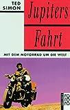 Jupiters Fahrt: Mit dem Motorrad um die Welt title=