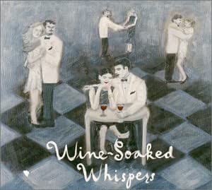 Wine-Soaked Whispers