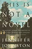Jennifer Johnston This Is Not a Novel