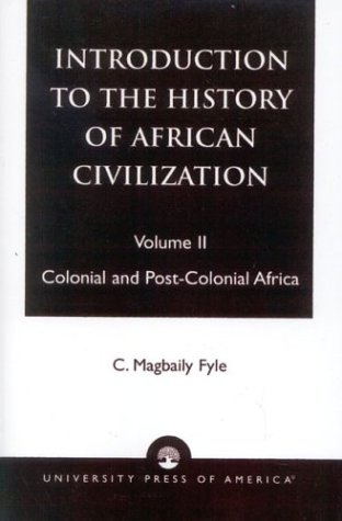 Introduction to the History of African Civilization:...