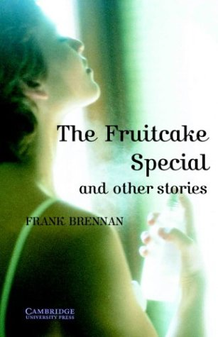 the-fruitcake-special-and-other-stories-level-4-cambridge-english-readers