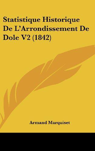 Statistique Historique de L'Arrondissement de Dole V2 (1842)