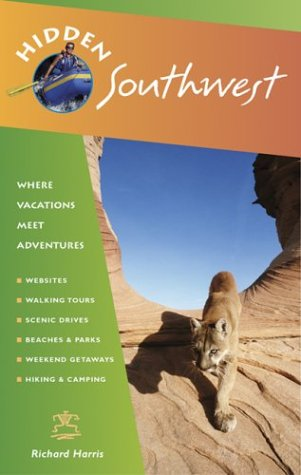 Hidden Southwest: Including Arizona, New Mexico, Southern Utah, And Southwest Colorado (Hidden Travel) front-233859