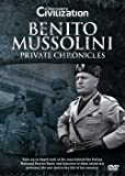 Benito Mussolini - Private Chronicles