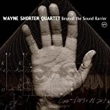 Beyond the Sound Barrier by WAYNE SHORTER (2013-03-19)