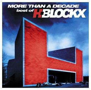 H - More Than a Decade: Best of H-Blockx - Zortam Music