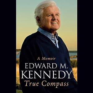 True Compass | [Edward M Kennedy]