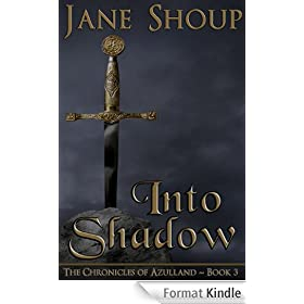 Into Shadow: The Chronicles of Azulland - Book 3 (English Edition)
