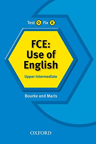 Test it Fix it. FCE: Use of English. Upper-Intermediate: Upper-intermediate l