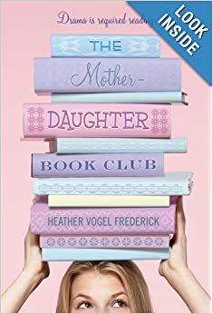 The Mother-Daughter Book Club: Heather Vogel Frederick: 9781416970798