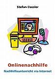 echange, troc Stefan Dassler - Onlinenachhilfe: Nachhilfeunterricht via Internet (Livre en allemand)