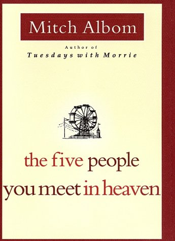The The Five People You Meet in Heaven by Mitch Albom