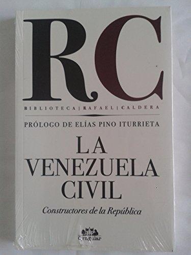 La Venezuela Civil Constructores de la Rep PDF