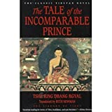 The Tale of the Incomparable Prince (Library of Tibet) (0060174005) by Tshe-Rin-Dban-Rgyal
