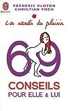 echange, troc Frédéric Ploton, Christian Foch - Les secrets du plaisir : 69 conseils pour elle et lui