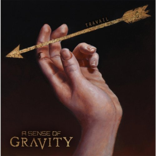 A Sense of Gravity-Travail-CD-FLAC-2014-FORSAKEN Download