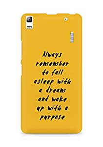 AMEZ always remember to fall asleep with a dream Back Cover For Lenovo A7000