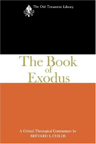 The Book of Exodus: A Critical, Theological Commentary (Old Testament Library)