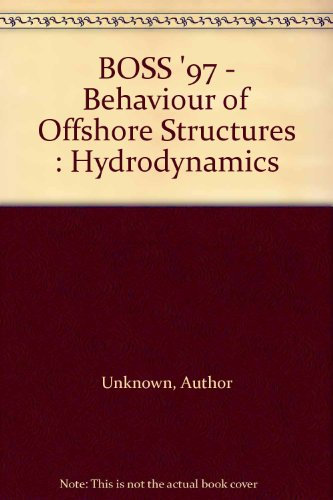 BOSS '97 - Behaviour of Offshore Structures : Hydrodynamics