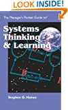 The Manager's Pocket Guide to Systems Thinking and Learning (Managers pocket guides)