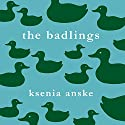 The Badlings Audiobook by Ksenia Anske Narrated by Erich Lane