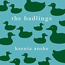 The Badlings Audiobook by Ksenia Anske Narrated by Erich Lane