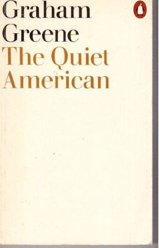 A literary analysis of the quiet american by graham greenes