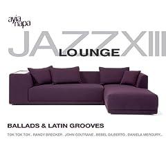 Jazz Lounge Vol. 13 - Ballads & Latin Grooves