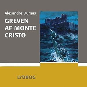 Greven af Monte Cristo [The Count of Monte Cristo] | [Alexandre Dumas]