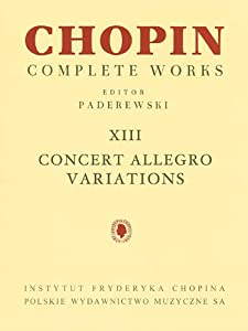 Concert Allegro Variations: Chopin Complete Works Vol. XIII from Pwm