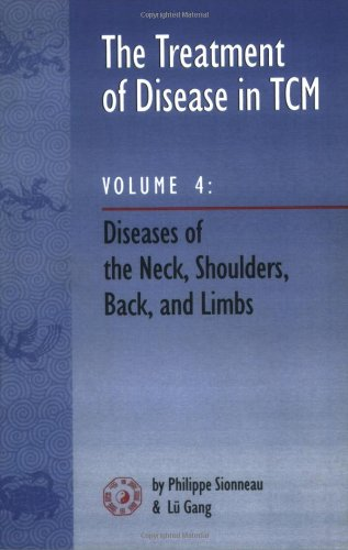 the-treatment-of-disease-in-tcm-diseases-of-the-neck-shoulders-back-and-limbs-vol-4