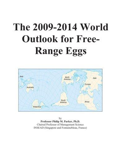 The 2009-2014 World Outlook for Free-Range Eggs PDF