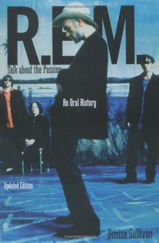R.E.M. : Talk About The Passion : An Oral History (Updated Edition) front-1024260