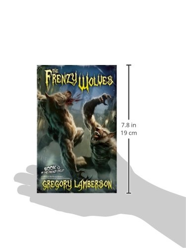 The Frenzy Wolves (Frenzy Wolves Cycle)