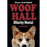 WOOF HALL (a royal parody)by Hilarity Mental
