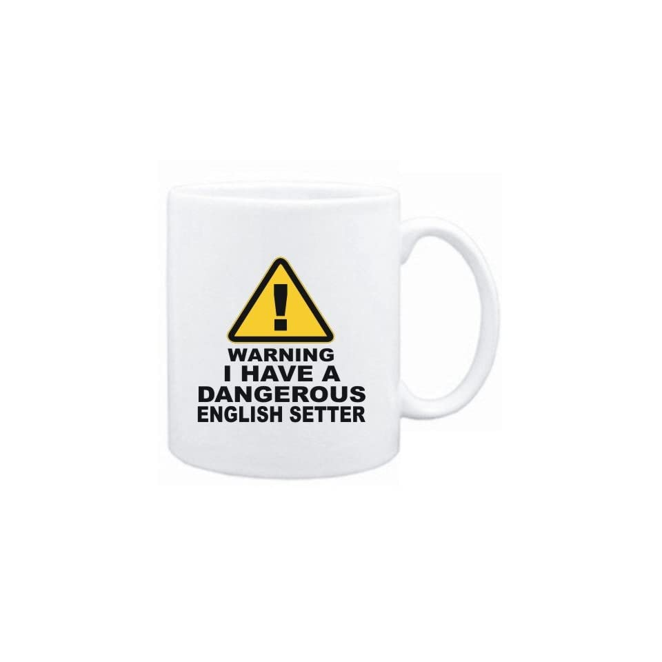Mug White  WARNING  DANGEROUS English Setter  Dogs