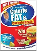 The Calorie King Calorie Fat & Carbohydrate 2011 Edition