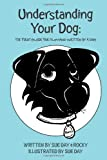 Sue Day Understanding Your Dog: The First Guide for Humans written by a Dog