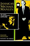 img - for Jamaica's Michael Manley: The Great Transformation (1972-92) book / textbook / text book