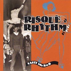 Wynonie Harris - Risque Rhythm: 50