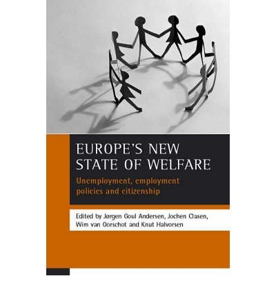 europes-new-state-of-welfare-unemployment-employment-policies-and-citizenship-author-jergen-g-anders
