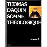 Somme théologique, tome 3, deuxième partie, volume 2 : La Foi, l'espérance et la charité - La Prudence - La Justice...