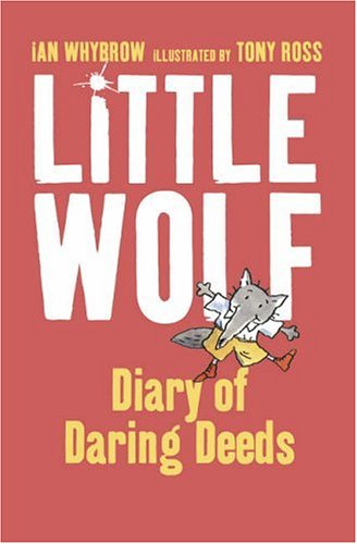 Little Wolf's Diary of Daring Deeds PDF